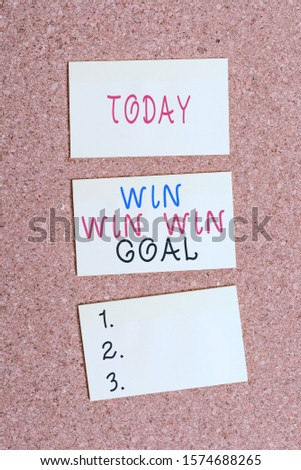 Text sign showing Win Win Win Goal. Conceptual photo Approach that aims to satisfy all parties involved Vertical empty sticker reminder memo square billboard corkboard desk paper. #1574688265