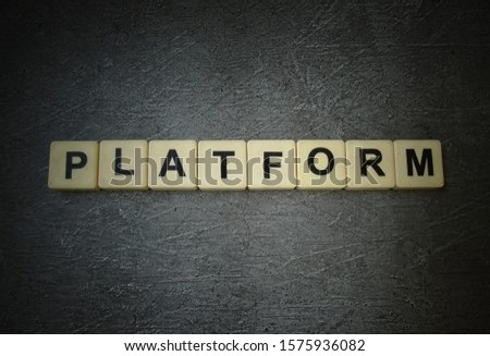 Platform, word cube with background. #1575936082