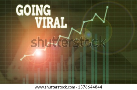 Word writing text Going Viral. Business concept for something that that spreads rapidly through a population. #1576644844