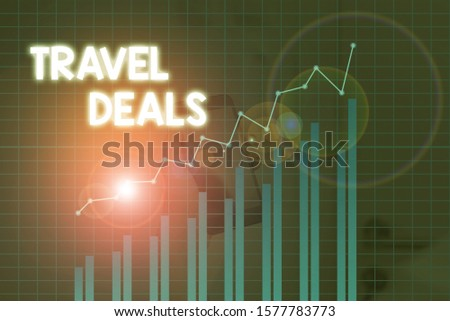 Handwriting text Travel Deals. Concept meaning holiday organized by a travel company and pay fixed price. #1577783773