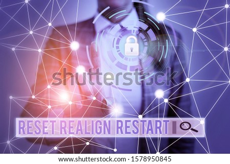 Handwriting text Reset Realign Restart. Concept meaning Life audit will help you put things in perspectives Picture photo system network scheme modern technology smart device. #1578950845