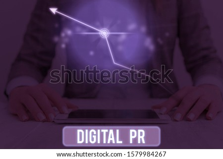 Conceptual hand writing showing Digital Pr. Business photo text marketing strategy used to increase their online presence.