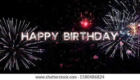 happy birthday message, Beautiful fireworks show. 4K clip of wonderful firework for the background. Beautiful firework party concept. #1580486824