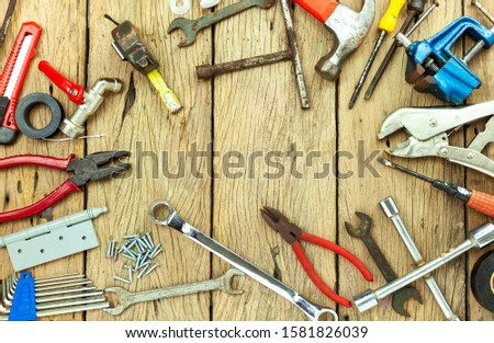 Set of old tools on wooden background concept Father day and labor day background Copy space for your text #1581826039