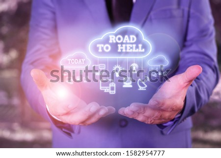 Word writing text Road To Hell. Business concept for Extremely dangerous passageway Dark Ri Unsafe travel. #1582954777