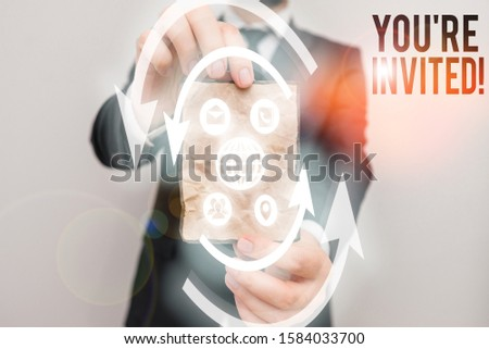 Conceptual hand writing showing You Re Invited. Business photo text make a polite friendly request to someone go somewhere. #1584033700