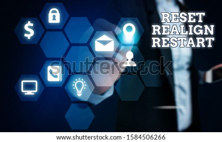 Text sign showing Reset Realign Restart. Conceptual photo Life audit will help you put things in perspectives. #1584506266