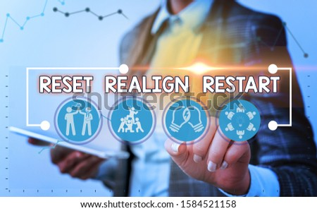 Word writing text Reset Realign Restart. Business concept for Life audit will help you put things in perspectives. #1584521158