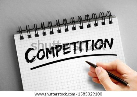 Text note - Competition, concept on notepad #1585329100