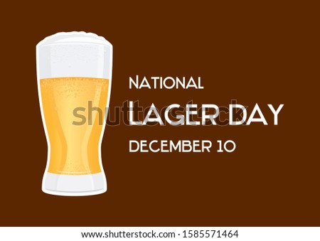 National Lager Day illustration. Full glass of beer. Fresh lager icon. Glass of beer. Glass of beer isolated on brown background. Lager Day Poster, December 10. American food and drink holiday