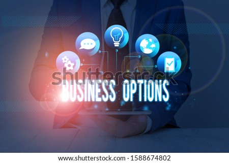 Handwriting text Business Options. Concept meaning one thing that can be chosen from a set of possibilities. #1588674802