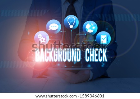 Handwriting text Background Check. Concept meaning investigation into a demonstrating s is origins and previous history. #1589346601