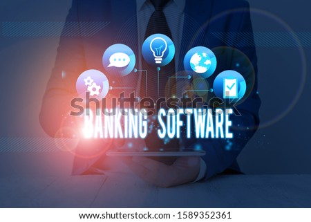 Handwriting text Banking Software. Concept meaning typically refers to core banking software and interfaces. #1589352361