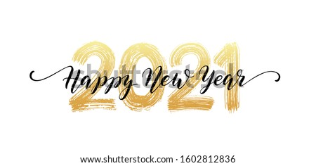 2021 HAPPY NEW YEAR script text hand lettering. Design template Celebration typography poster, banner or greeting card for Merry Christmas and happy new year. Vector Illustration Royalty-Free Stock Photo #1602812836