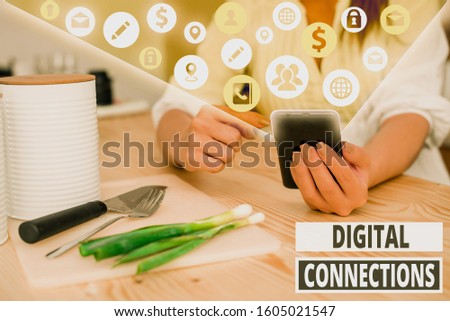 Writing note showing Digital Connections. Business photo showcasing the online way to explore and build relationships. #1605021547