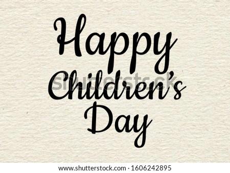 Happy children's day, text design. Typography poster #1606242895