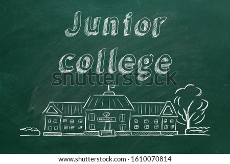 School building  and lettering Junior college on blackboard. Hand drawn sketch. #1610070814