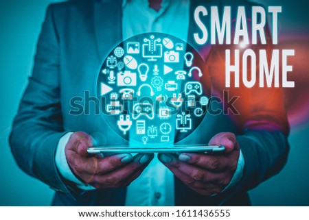 Writing note showing Smart Home. Business photo showcasing automation system control lighting climate entertainment systems. #1611436555