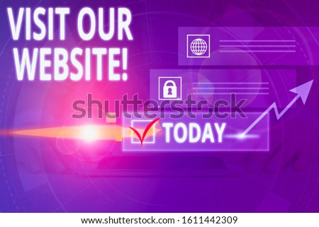Writing note showing Visit Our Website. Business photo showcasing visitor who arrives at web site and proceeds to browse Picture photo network scheme with modern smart device. #1611442309