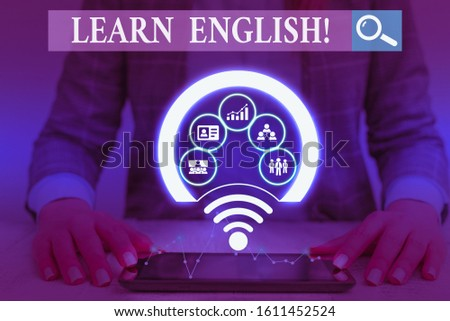 Writing note showing Learn English. Business photo showcasing gain acquire knowledge in new language by study Picture photo network scheme with modern smart device.