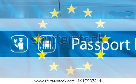 Passport Control Sign at Airport, Border, EU Border, EU Flag as Background #1617537811