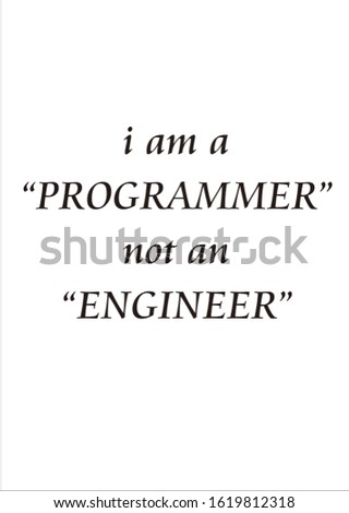 quote for programmer IT who feel disturbed by an unknown people #1619812318