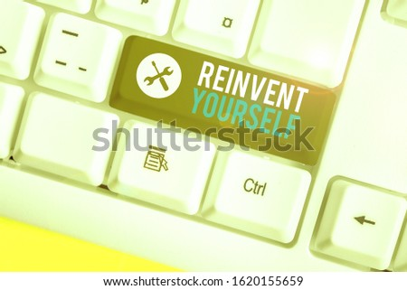 Writing note showing Reinvent Yourself. Business photo showcasing to do something differently from before Change behavior. #1620155659