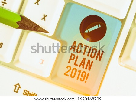 Word writing text Action Plan 2019. Business concept for proposed strategy or course of actions for current year. #1620168709