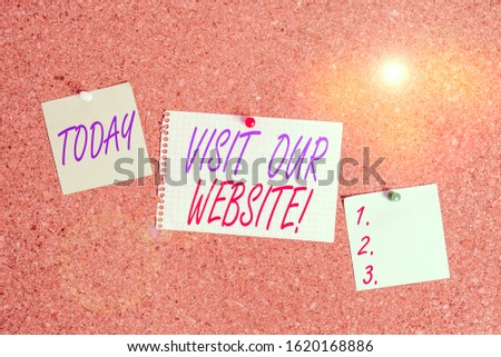 Text sign showing Visit Our Website. Conceptual photo visitor who arrives at web site and proceeds to browse Corkboard color size paper pin thumbtack tack sheet billboard notice board. #1620168886