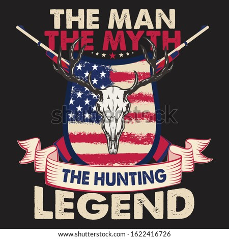 The man the myth the hunting legend - Deer head,long antlers,shield,gun vector - hunting t shirt design