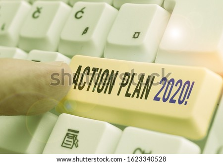 Word writing text Action Plan 2020. Business concept for proposed strategy or course of actions for current year. #1623340528