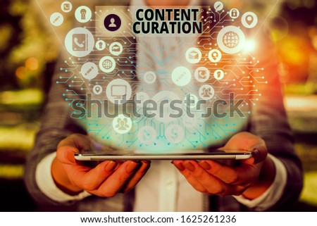 Handwriting text Content Curation. Concept meaning process of gathering information related to a certain topic.