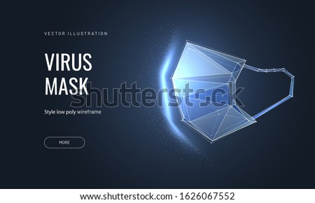 Protective face mask. Low poly wireframe style. Protection against viruses, bacteria, smog. Symbol of protection against the flu. Polygonal abstract isolated on blue background. Vector #1626067552