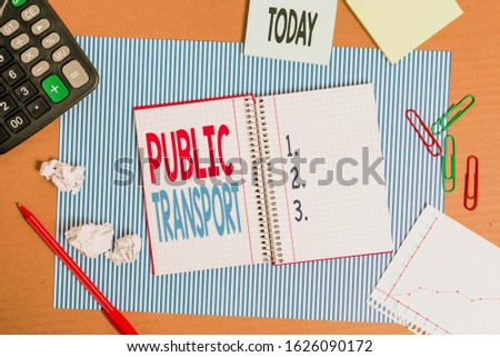 Writing note showing Public Transport. Business photo showcasing transport of passengers by group travel systems to public Striped paperboard notebook cardboard office study supplies chart paper. #1626090172
