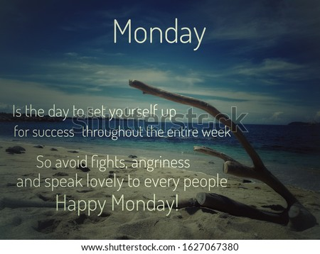 Image with wordings or quotes for happy monday