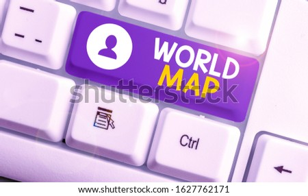 Handwriting text World Map. Concept meaning a diagrammatic representation of the surface of the earth. #1627762171