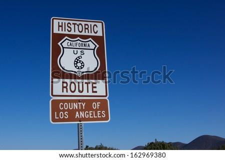 Road sign designates the way of historic Route 6 in California.   #162969380
