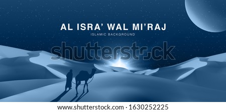 Al-Isra wal Mi'raj The night journey Prophet Muhammad. Islamic background design template with 3d illustration of a traveller silhouette with his camel in the desert, Vector Illustration #1630252225