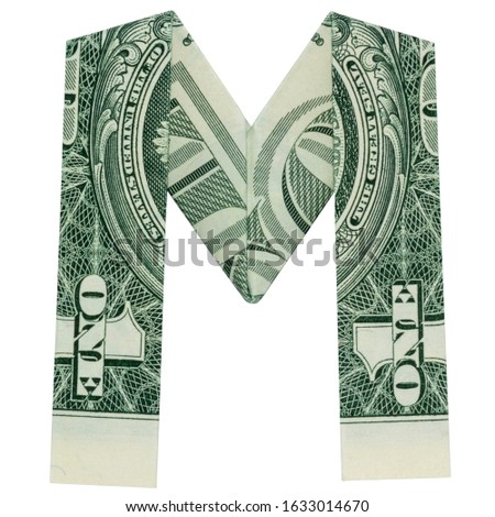 Money Origami LETTER M Character Folded with Real One Dollar Bill Isolated on White Background