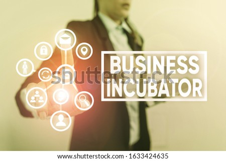 Writing note showing Business Incubator. Business photo showcasing company that helps new and startup companies to develop. #1633424635