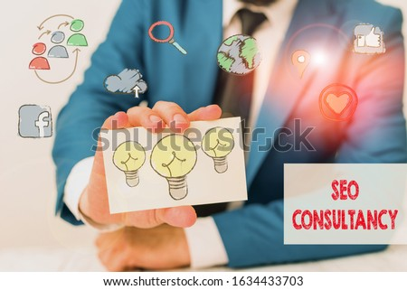Text sign showing Seo Consultancy. Conceptual photo specialize in evaluating an organization website.