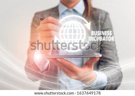 Text sign showing Business Incubator. Conceptual photo company that helps new and startup companies to develop. #1637649178