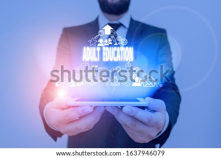 Conceptual hand writing showing Adult Education. Business photo text educational programs for adults who are out of school. #1637946079