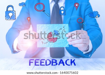 Conceptual hand writing showing Feedback. Business photo showcasing information about reactions to product demonstratings perforanalysisce of task. #1640075602