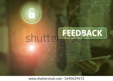 Text sign showing Feedback. Conceptual photo information about reactions to product demonstratings perforanalysisce of task. #1640629672