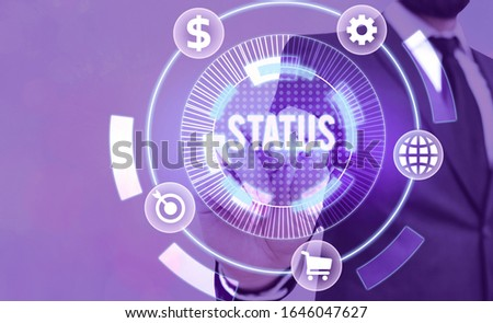 Text sign showing Status. Conceptual photo situation at a particular time during a process Professional position. #1646047627