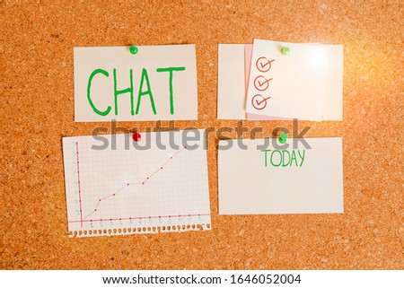 Handwriting text Chat. Concept meaning take part in a discussion that involves sending messages over internet Corkboard color size paper pin thumbtack tack sheet billboard notice board. #1646052004