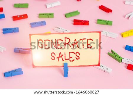 Handwriting text Generate Sales. Concept meaning process of making contact and detail with prospective clients Colored clothespin papers empty reminder pink floor background office pin. #1646060827