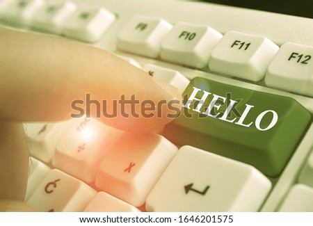 Handwriting text Hello. Concept meaning used as a greeting or to begin a telephone conversation Greet someone. #1646201575