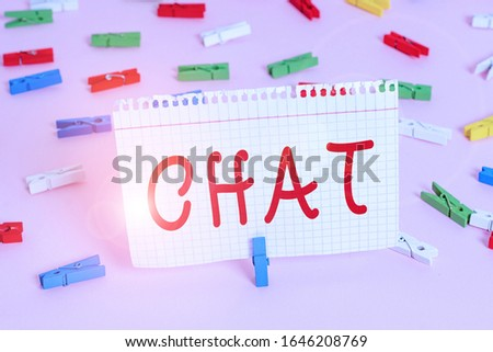 Handwriting text Chat. Concept meaning take part in a discussion that involves sending messages over internet Colored clothespin papers empty reminder pink floor background office pin. #1646208769